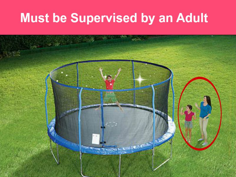 must be supervised by an adult