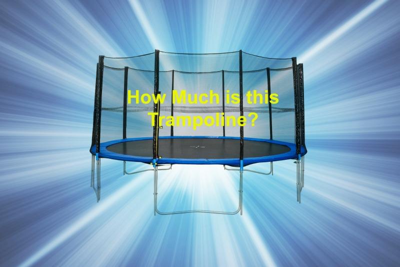 trampoline cost